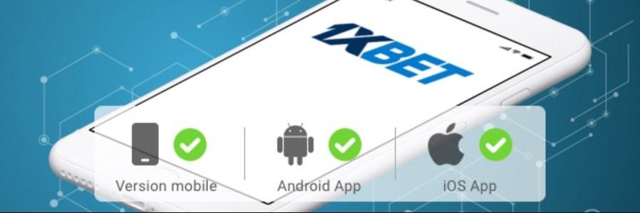 Cómo descargar 1xBet Android y ejecutar la aplicación para iOS